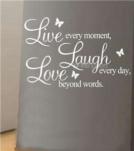 Live every moment,Laugh every day,Love beyond words in white
