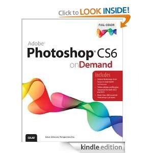Adobe Photoshop CS6 on Demand (2nd Edition): Steve Johnson