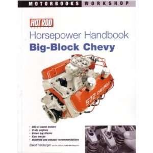 HOT ROD Horsepower Handbook Big Block CHEVY Automotive