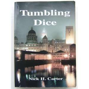 Tumbling Dice (9781844940219) Nick H Carter Books