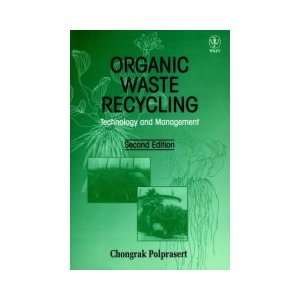 Organic Waste Recycling (9780471964346): Chongrak