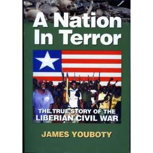 The True Story of the Liberian Civil War (9781570871122) Books