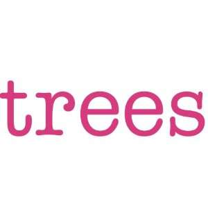 trees Giant Word Wall Sticker