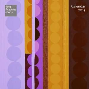 Royal Academy of Arts Calendar 2013 (9780857752932) Books
