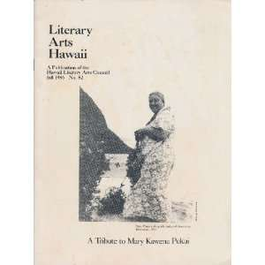 A Tribute to Mary Kawena Pukui (Literary Arts Hawaii: A