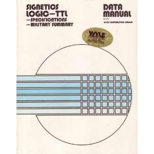 SIGNETICS LOGIC TTL DATA MANUAL ( Specifications  Military