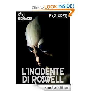 incidente di Roswell (Explorer) (Italian Edition): Wiki Brigades