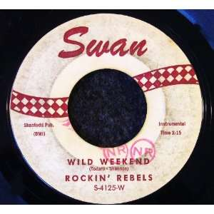 Wild Weekend / Wild Weekend Cha Cha: Rockin Rebels: Music