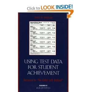 Using Test Data for Student Achievement Answers to No