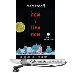 Live Now (Audible Audio Edition): Meg Rosoff, Kim Mai Guest: Books