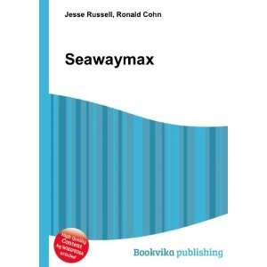 Seawaymax Ronald Cohn Jesse Russell Books