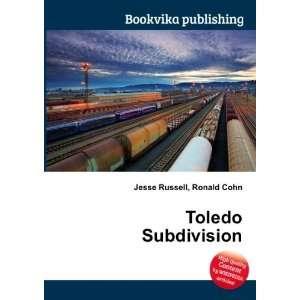 Toledo Subdivision Ronald Cohn Jesse Russell Books