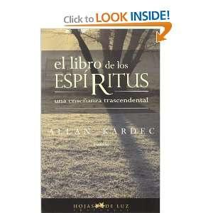 El libro de los ESPIRITUS (2a edicion) (Spanish Edition