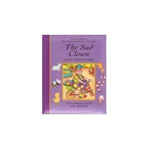 Sad Clown (Childrens Storytime Collection) (9781841640228