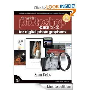 The Adobe Photoshop CS3 Book for Digital Photographers Scott Kelby