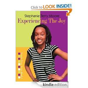 Experiencing the Joy (Yasmin Peace Series): Stephanie Perry Moore