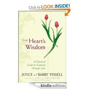 The Hearts Wisdom: A Practical Guide to Growing Through Love: Barry