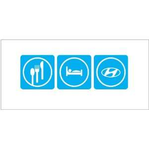 Hyundai Sticker. Eat Sleep Hyundai Decal Peel and Stick
