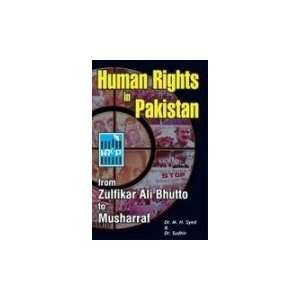 Human Rights in Pakistan: From Zulfikar Ali Bhutto to Musharraf
