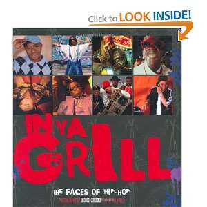 In Ya Grill The Faces of Hip Hop (9780823078851) Michael