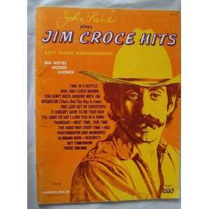 Jim Croce Hits Easy Piano Arrangements Jim Croce, John Lane Books