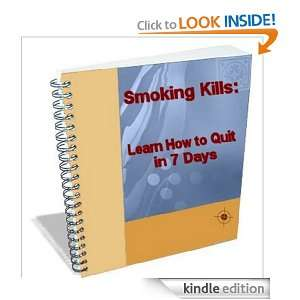 Smoking Kills: Learn How to Stop in 7 Days: Harry Husted: