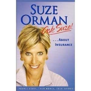 Ask Suze About Insurance (9781594489648) suzie orman Books