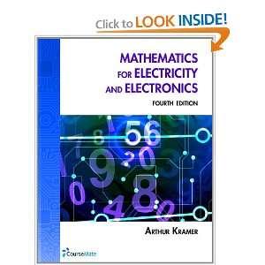 Electricity & Electronics (9781111545079): Dr. Arthur Kramer: Books