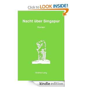 über Singapur (German Edition): Andrea Lang:  Kindle Store
