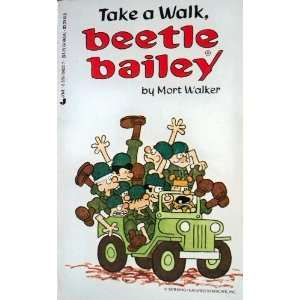 12/take Walk (Beetle Bailey) (9780515096231) Mort Walker Books
