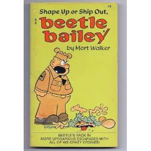 Up or Ship Out, Beetle Bailey (9780448171784) Mort Walker Books