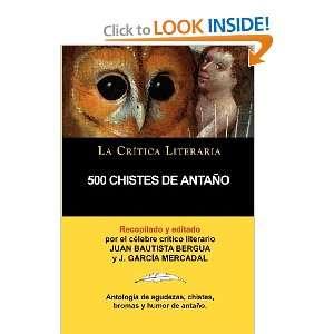 500 Chistes De Antaño, Colección La Crítica Literaria
