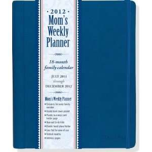 2012 Blue Moms Weekly Planner (18 month Calendar