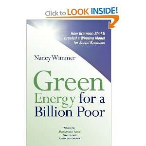 Green Energy for a Billion Poor How Grameen Shakti Created a Winning