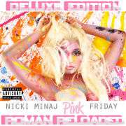 Nicki Minaj   Pink Friday Roman Reloaded (Deluxe Edition