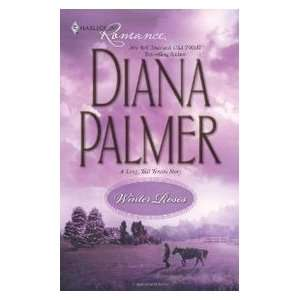 Winter Roses (9780373837595) Diana Palmer Books