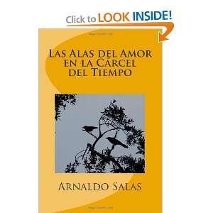 Las Alas del Amor en la Cárcel del Tiempo (Spanish