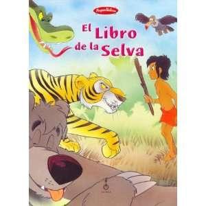 El Libro de La Selva (Spanish Edition) (9789506371852
