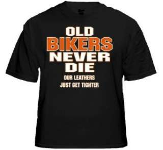 Biker Shirts   Old Bikers Never Die Biker Shirt #B220