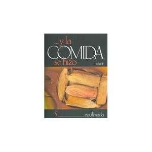 Y LA Comida Se Hizo 5 Equilibrada (Spanish Edition
