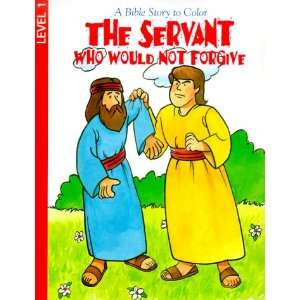 The Servant Who Would Not Forgive (Coloring/Activity Books