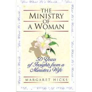 For what its worth   the ministry of a woman Fifty years of insights