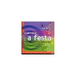 E Vai Rolar A Festa Mix  Various Artists (CD 2002) Brazil