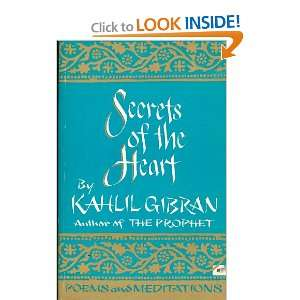 Secrets of the Heart: Kahlil Gibran: Books