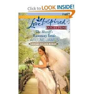 The Sheriffs Runaway Bride (Love Inspired Larger Print