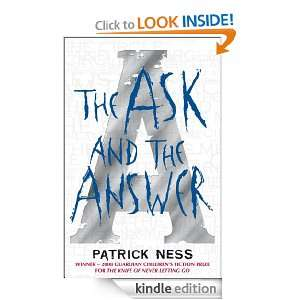 Ask and the Answer (Chaos Walking) eBook Patrick Ness Kindle Store