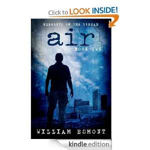 Air (Elements of the Undead, Book Two) William Esmont