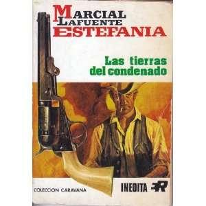 Las Tierras del condenado Marcial L Estefania Books