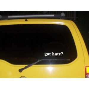 got hate? Funny decal sticker Brand New