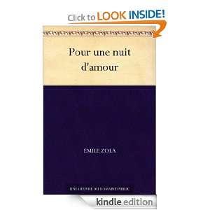 Pour une nuit damour (French Edition) Emile Zola  Kindle